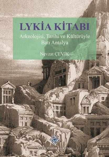 Lykia Kitabı Arkeolojisi, Tarihi ve Kültürüyle Batı Antalya, 2021