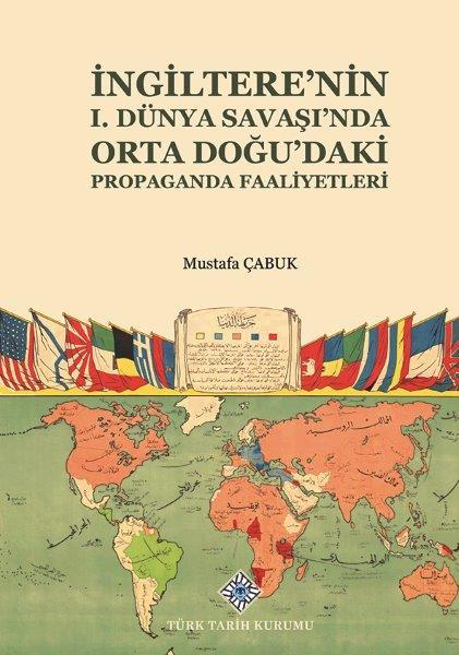 İngiltere'nin I. Dünya Savaşı'nda Orta Doğu'daki Propaganda Faaliyetleri, 2021