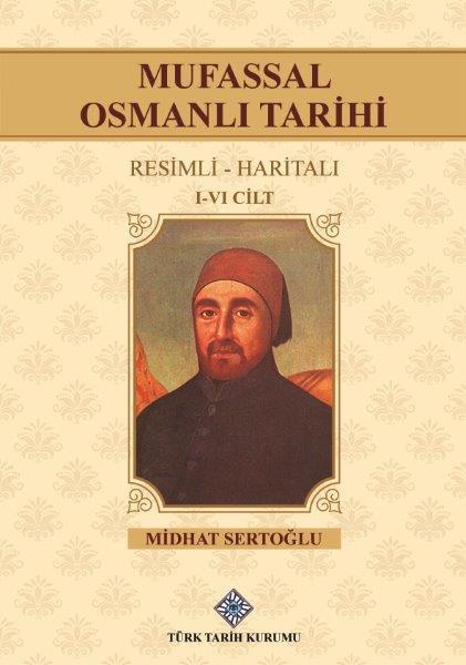 Mufassal Osmanlı Tarihi (I-VI.Cilt Takım), 2021