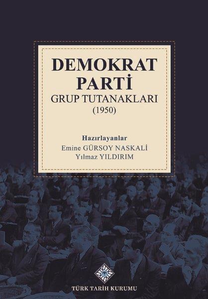Demokrat Parti Grup Tutanakları (1950), 2021