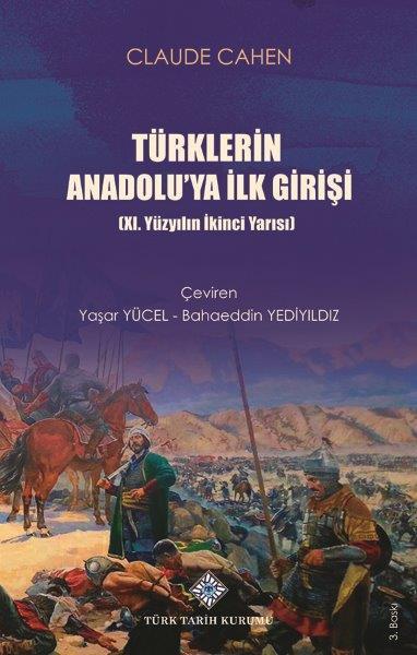 Türklerin Anadolu'ya İlk Girişi (XI. Yüzyılın İkinci Yarısı), 2021
