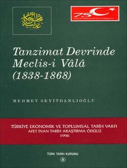 Tanzimat Devrinde Meclis-i Vâlâ (1838 - 1868), 1999