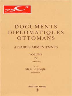 Documents Diplomatiques Ottomans Affaires Armeniennes - IV, 1999