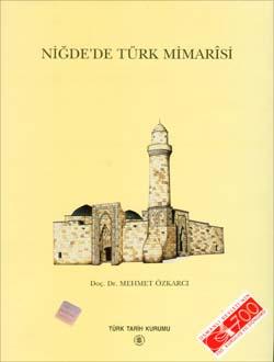Niğde`de Türk Mimarisi, 2001