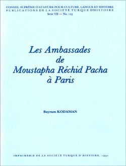Les Ambassades de Moustapha Réchid Pacha à Paris, 1991