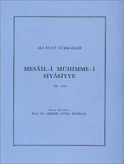 Mesâil-i Mühimme-i Siyâsiyye 3, 1987