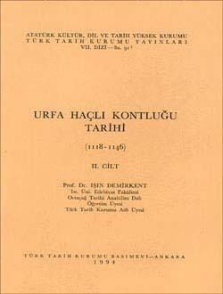 Urfa Haçlı Kontluğu Tarihi (1118-1146) - II, 1994