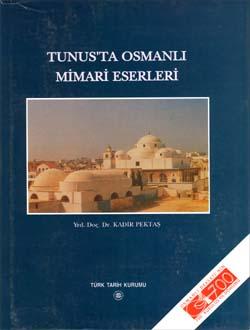 Tunus`ta Osmanlı Mimari Eserleri, 2002