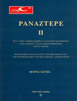 Panaztepe II, M.Ö 2. Bine Tarihlendirilen Panaztepe Seramiğinin Batı Anadolu ve Ege Arkeolojisindeki Yeri  ve Önemi, 1999