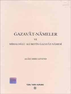 Gazavat-Nameler ve Mihaloğlu Ali Bey`in Gazavat-Namesi, 2000