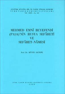 Rusya Sefâreti ve Sefâret-Nâmesi (Mehmed Emnî Beyefendi), 1989