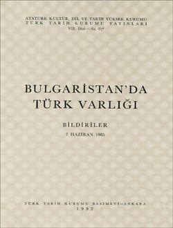 Bulgaristan`da Türk Varlığı (Bildiriler), 1992