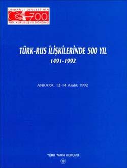 Türk-Rus İlişkilerinde 500 Yıl (1491-1992), 1999