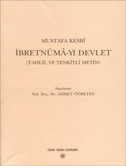 İbretnümâ-yı Devlet (Tahlil ve Tenkitli Metin), 2002
