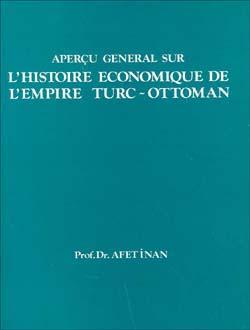 L`Histoire Economique de L`Empire Turc-Ottoman, 1976