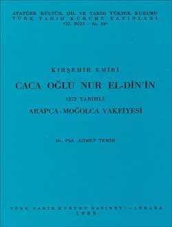 Kırşehir Emiri Caca Oğlu Nur El-Din`in 1272 Tarihli Arapça-Moğolca Vakfiyesi, 1989