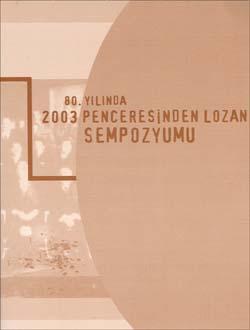 80. Yılında 2003 Penceresinden Lozan Sempozyumu, 2005