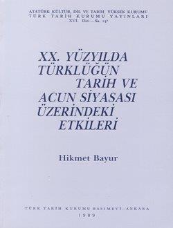 XX. Yüzyılda Türklüğün Tarih ve Acun Siyasası Üzerindeki Etkileri, 1989