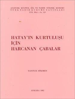 Hatay`ın Kurtuluşu İçin Harcanan Çabalar, 1992