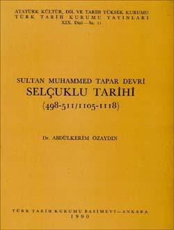 Sultan Muhammed Tapar Devri Selçuklu Tarihi (498-511 / 1105-1118), 1990