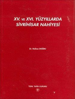 XV. ve XVI. Yüzyıllarda Sivrihisar Nahiyesi, 1997
