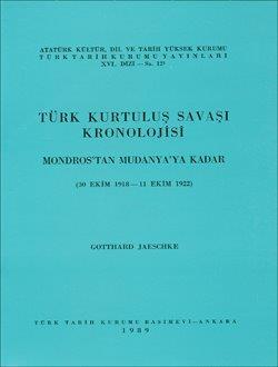 Türk Kurtuluş Savaşı Kronolojisi - I: Mondrost`tan Mudanya`ya Kadar (30 Ekim 1918-11 Ekim 1922), 0