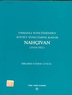 Osmanlı Yönetiminden Sovyet Yönetimine Kadar Nahçıvan (1918-1921), 2001