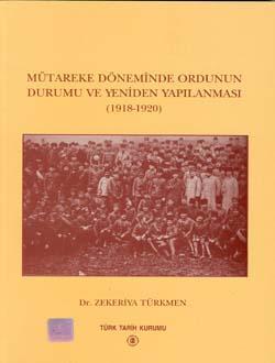 Mütareke Döneminde Ordunun Durumu ve Yeniden Yapılanması (1918-1920), 2001