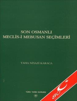 Son Osmanlı Meclis-i Mebusan Seçimleri, 2004