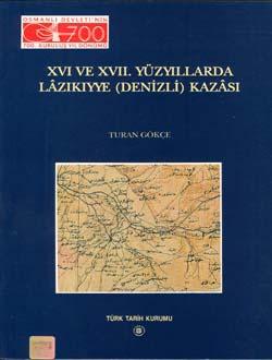 XVI ve XVII. Yüzyıllarda Lâzıkıyye (Denizli) Kazâsı, 2000