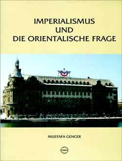 Imperealismus und die Orientalische Frage, 2006