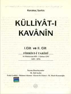 Külliyât-ı Kavânin, 2006