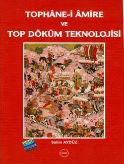 Tophâne-i Âmire ve Top Döküm Teknolojisi, 2006