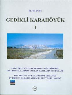 Gedikli Karahöyük I, 2006
