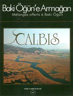 CALBIS - Baki Öğün`e Armağan (Melanges offerts a Baki Öğün), 2007