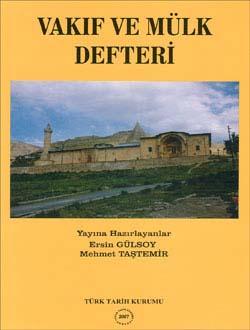 Vakıf ve Mülk Defteri (1530 Tarihli Malatya, Behisni, Gerger, Kâhta, Hısn`ı Mansur, Divriği ve Darende Kazâları), 2007