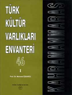 Türk Kültür Varlıkları Envanteri (Kahramanmaraş) I-II (Takım Halinde Satılmaktadır), 2007