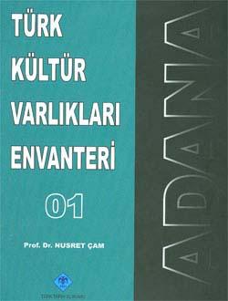 Türk Kültür Varlıkları Envanteri ADANA, 2010