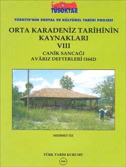 Orta Karadeniz Tarihinin Kaynakları VIII (Canik Sancağı Avârız Defteri 1642), 2008
