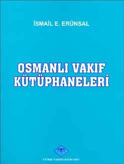 Osmanlı Vakıf Kütüphaneleri, 0