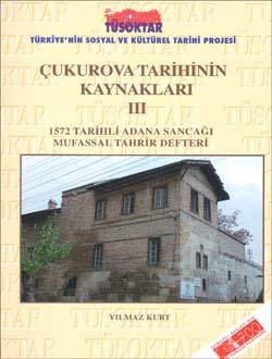 Çukurova Tarihinin Kaynakları 3, 2005