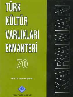 Türk Kültür Varlıkları Envanteri KARAMAN, 2009