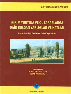 Kırım Yurtına ve Ol Taraflarga Dair Bolgan Yarlıglar ve Hatlar (Kırım Hanlığı Tarihine Dair Kaynaklar), 2009