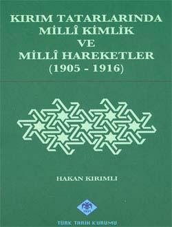 Kırım Tatarlarında Millî Kimlik ve Millî Hareketler (1905-1916), 2010