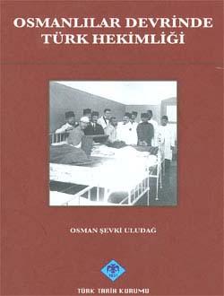 Osmanlılar Devrinde Türk Hekimliği, 2010