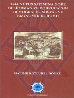 1844 Nüfus Sayımına Göre Deliorman ve Dobruca`nın Demografik, Sosyal ve Ekonomik Durumu, 2011