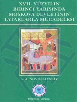 XVII. Yüzyılın Birinci Yarısında Moskova Devletinin Tatarlarla Mücadelesi, 2011