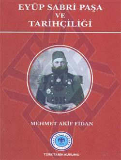 Eyüp Sabri Paşa ve Tarihçiliği, 2011