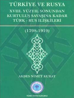 Türkiye ve Rusya (XVIII. Yüzyıl Sonundan Kurtuluş Savaşına Kadar Türk-Rus İlişkileri) 1789-1919, 2011