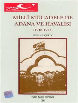 Millî Mücadele`de Adana ve Havalisi (1918-1922), 1999